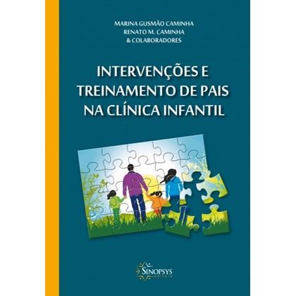 Intervenções e treinamento de pais na clínica infantil