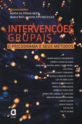 Intervenções grupais: O Psicodrama e seus metodos