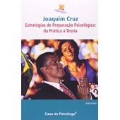 Joaquim Cruz - estratégias de preparação psicológica: da prática à teoria