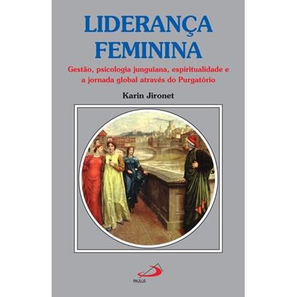 Liderança feminina gestão psicologia