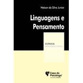 Linguagens e pensamento (Coleção Clínica Psicanalítica)