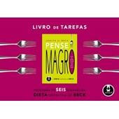 LIVROS DE TAREFAS PENSE MAGRO - HORUS