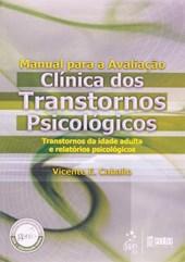 Manual para a Avaliação Clínica dos Transtornos Psicológicos - Adulto