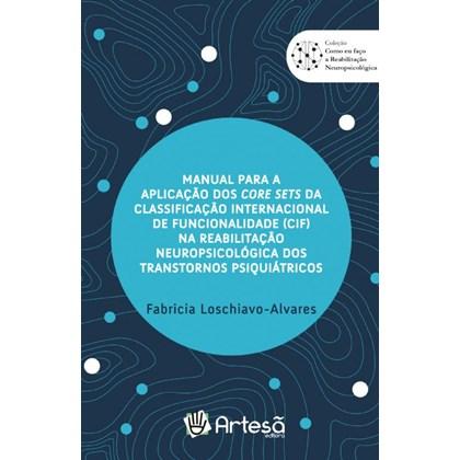 manual para aplicação dos core sets da classificação internacional de funcionalidade (CIF)