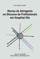 Marcas da iatrogenia no discurso de profissionais em hospital-dia