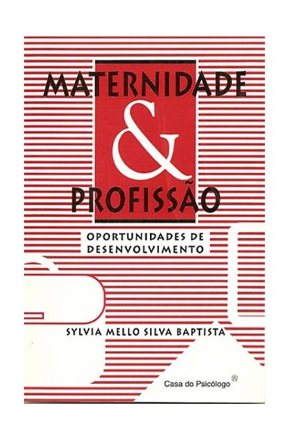 Maternidade e profissão: oportunidades de desenvolvimento