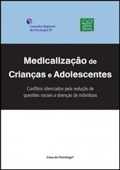 Medicalização de crianças e adolescentes: conflitos silenciados pela redução de questões s