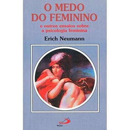MEDO DO FEMININO, O