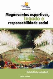 Megaeventos esportivos, legado e responsabilidade social