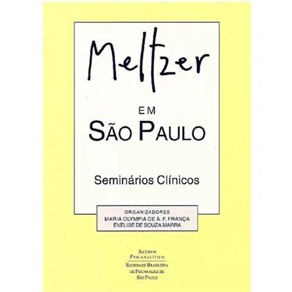 Meltzer em São Paulo: seminários clínicos