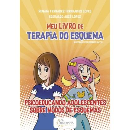 Meu livro de Terapia do Esquema: psicoeducando Adolescentes sobre Modos de Esquemas