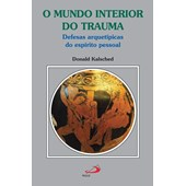 MUNDO INTERIOR DO TRAUMA