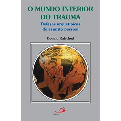 MUNDO INTERIOR DO TRAUMA