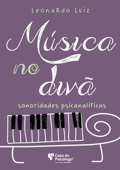 Música no divã: sonoridades psicanalíticas