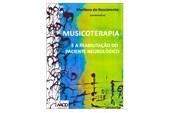 Musicoterapia e a reabilitação do paciente neurológico