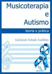 Musicoterapia e Autismo Teoria e Pratica