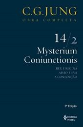 Mysterium Coniunctionis - Rex e Regina, Adão e Eva, a Conjunção - Vol. 14/2