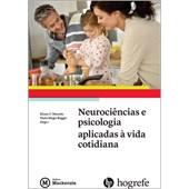 Neurociências e Psicologia Aplicadas à Vida Cotidiana