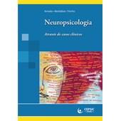 Neuropsicologia - Através de Casos Clínicos