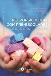 Neuropsicologia com pré-escolares: Avaliação e intervenção (Neuropsicologia na Prática Clínica)