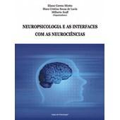 Neuropsicologia e as interfaces com as neurociências