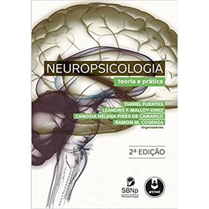 Neuropsicologia: Teoria e Prática