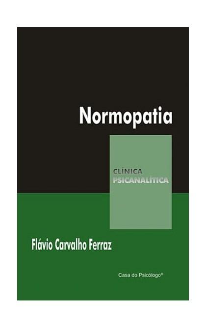 Normopatia (Coleção Clínica Psicanalítica)