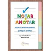 Notar e anotar: Guia de monitoramento para pais e filhos