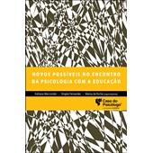 Novos possíveis no encontro da psicologia com a educação
