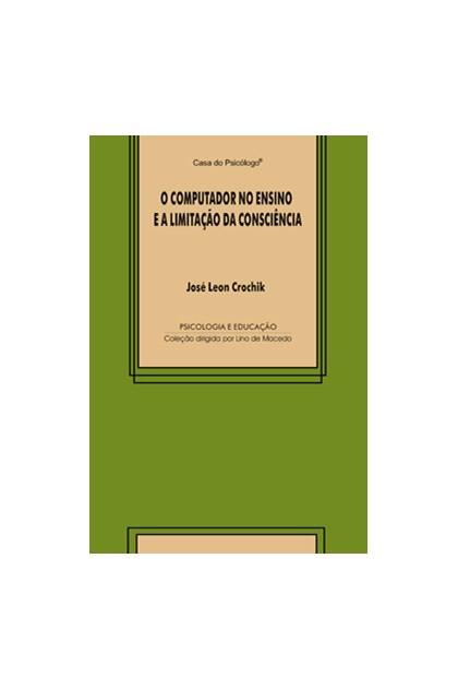 O computador no ensino e a limitação da consciência