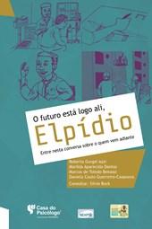 O futuro está logo ali, Elpídio: Entre nessa conversa sobre o que vem adiante