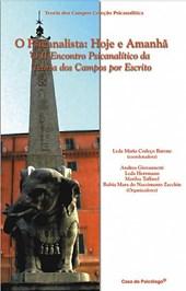 O psicanalista: hoje e amanhã: II encontro psicanalítico da Teoria dos Campos por escrito