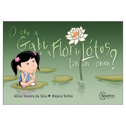O que a Gabi e a Flor de Lótus tem em Comum?
