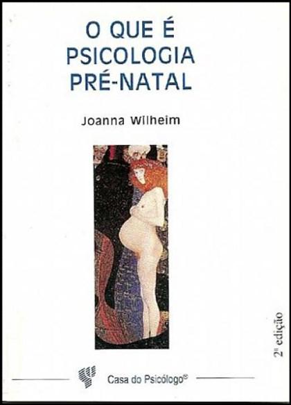 O que é psicologia pré-natal?