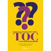 O que você precisa saber sobre TOC e tem medo de perguntar