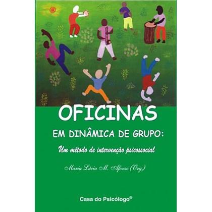 Oficinas em dinâmica de grupo: um método de intervenção psicossocial
