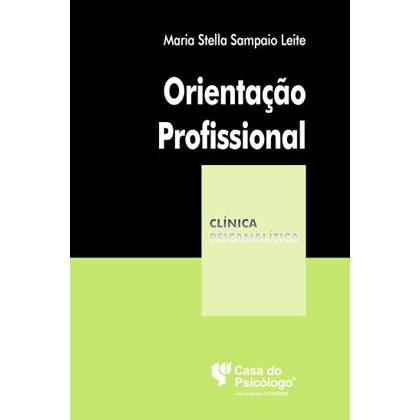 Orientação profissional (Coleção Clínica Psicanalítica)
