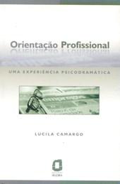 Orientação profissional - Uma experiência psicodramática