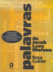 Palavras de Jacob Levy Moreno