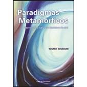 Paradigmas Metamórficos