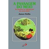 PASSAGEM DO MEIO, A