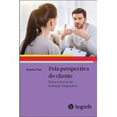 Pela perspectiva do cliente: Teoria e técnica da avaliação terapêutica