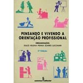 Pensando e vivendo a orientação profissional