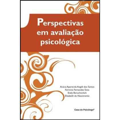 Perspectivas em avaliação psicológica