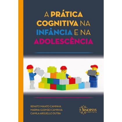 Prática cognitiva na infância e na adolescência