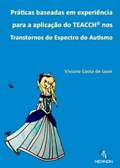 Práticas baseadas em experiência para aplicação do TEACCH nos Transtornos do Espectro do Autismo