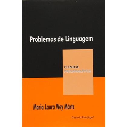 Problemas de linguagem (Coleção Clínica Psicanalítica)