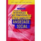 Programa de intervenção multidimensional para o tratamento da ansiedade social (IMAS)