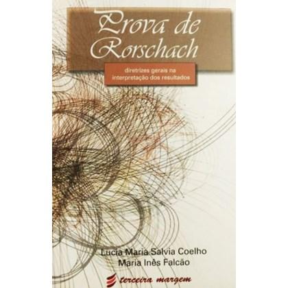Prova de Rorschach: Diretrizes Gerais na Interpretação dos Resultados