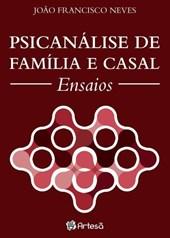 PSICANALISE DE FAMILIA E CASAL ENSAIOS